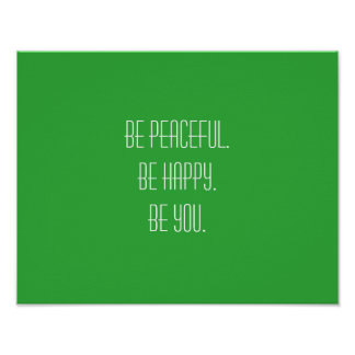 Peaceful Happy You White Typography Green Poster