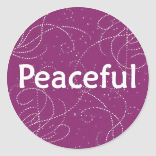Peaceful on a Pink Pattern Classic Round Sticker