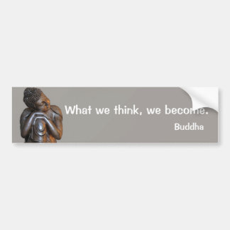 Peaceful silver Buddha words of wisdom Bumper Sticker