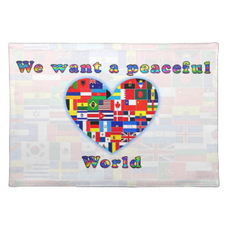 PEACEFUL WORLD cloth peaceful Placemat
