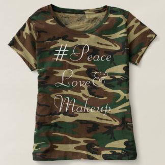 #PeaceLove&Makeup T Shirt Camo