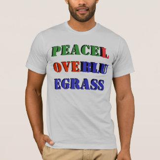 PEACELOVEBLUEGRASS T-Shirt