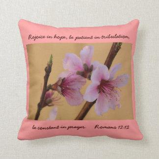 Peach Blossom, verse on hope prayer, Romans 12:12 Pillow