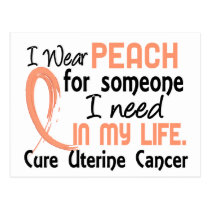 Peach For Someone I Need Uterine Cancer Postcard