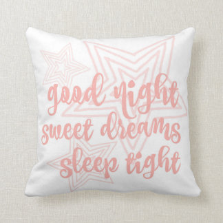 Peach Good Night, Sweet Dreams, Sleep Tight Pillow