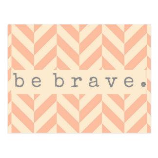 """Peach Herringbone """"Be Brave"""" Encouraging Postcard"""