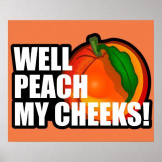 Peach My Cheeks Poster