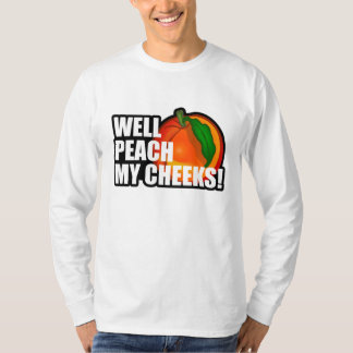 Peach My Cheeks T-Shirt