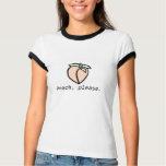 Peach, Please T-Shirt