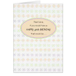 Peachy 40th Birthday Greeting Card for Her