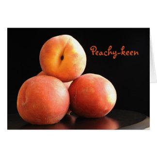 Peachy-keen Greeting Card