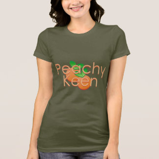 Peachy Keen With Peaches T-Shirt