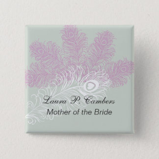 Peacock Feathers  Mother of the Bride Pinback Button