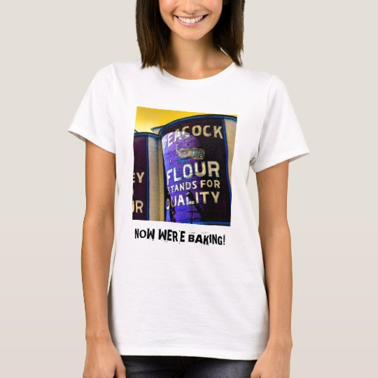 Peacock Flour for Great Baking T-Shirt