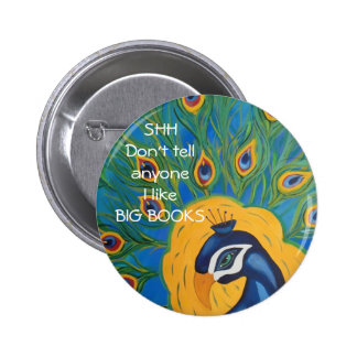 PEACOCK READS 2 INCH ROUND BUTTON