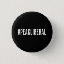#PEAKLIBERAL PINBACK BUTTON