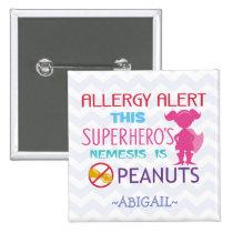 Peanut Allergy Alert Superhero Girl Button