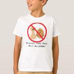 Peanut And Tree Nut Free Allergy Shirt