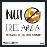"""Peanut and Tree Nut Free Area School Office Wall Decal<br><div class=""""desc"""">Peanut and Tree Nut Free Area School, Classroom, Business or Office Wall Decal. Sign has large NO PEANUTS or NUTS symbol and text reads NUT FREE AREA. NO PEANUTS OR TREE NUTS ALLOWED. Great decal to place on walls of schools, classrooms, businesses and doctors office. Peanut and tree nut free...</div>"""