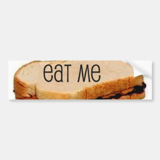 "Peanut Butter and Jelly ""EAT ME"" SANDWICH PRINT Car Bumper Sticker"