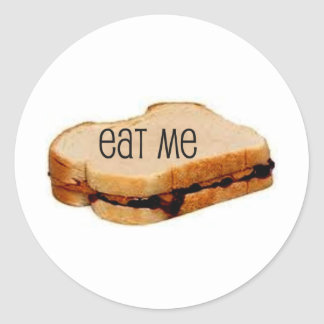 "Peanut Butter and Jelly ""EAT ME"" SANDWICH PRINT Classic Round Sticker"