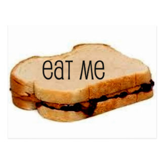 """Peanut Butter and Jelly """"EAT ME"""" SANDWICH PRINT Postcard"""