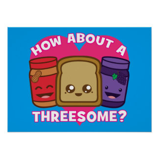Peanut Butter and Jelly - How About A Threesome? Poster