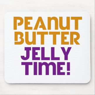 Peanut Butter Jelly Time Mouse Pad