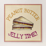 Peanut Butter Jelly Time PBJ Sandwich Lunch Foodie Jigsaw Puzzle