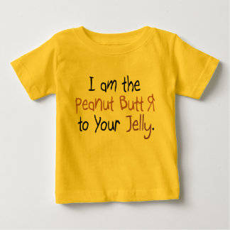 Peanut Butter to Your Jelly Baby T-Shirt