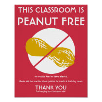 Peanut Free Classroom Sign for School or Daycare Poster