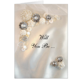Pearl Diamonds Buttons Will You Be My Bridesmaid Card