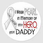 Pearl In Memory Of My Daddy Lung Cancer Sticker