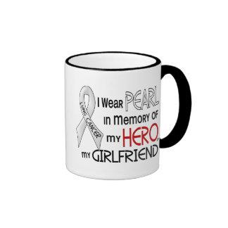 Pearl In Memory Of My Girlfriend Lung Cancer Coffee Mug
