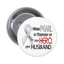 Pearl In Memory Of My Husband Lung Cancer Button