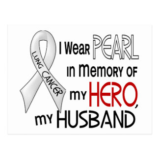 Pearl In Memory Of My Husband Lung Cancer Postcard