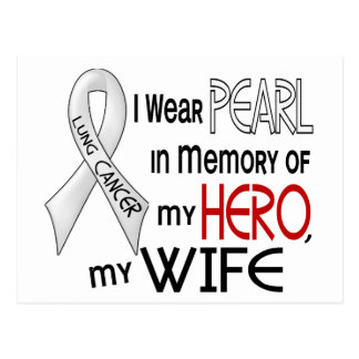 Pearl In Memory Of My Wife Lung Cancer Postcard