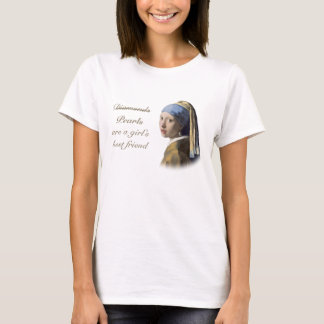 Pearls are a girl's best friend T-Shirt