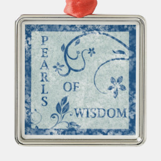 PEARLS OF WISDOM Ornaments