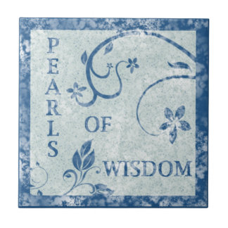 PEARLS OF WISDOM Tile