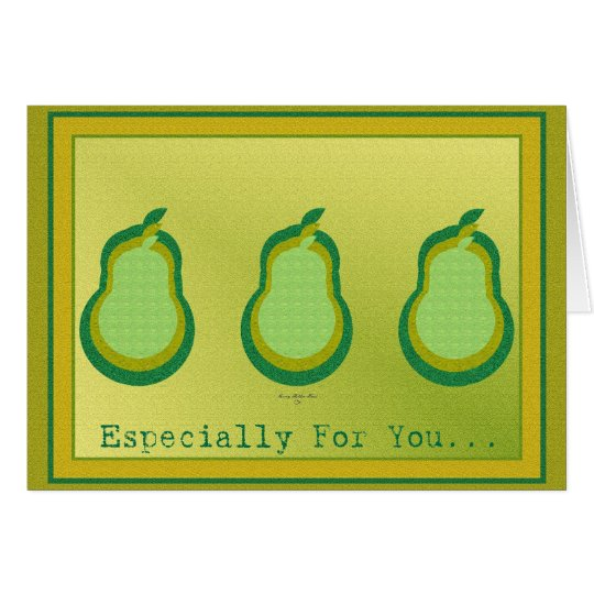 Pears- Especially For You Card