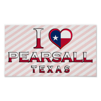 Pearsall, Texas Poster