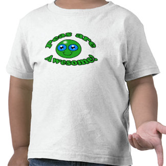 Peas are Awesome! Shirt