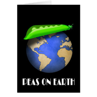Peas On Earth Funny Greeting Card