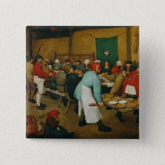 Peasant Wedding , 1568 Pinback Button
