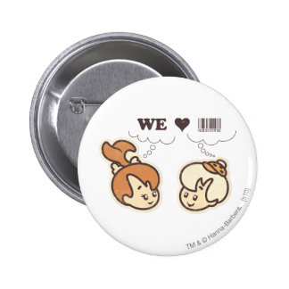 Pebbles and Bam Bam We Love Pinback Button
