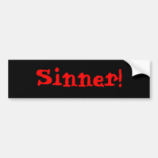 ¡Pecador! Pegatina para el parachoques Pegatina Para Auto