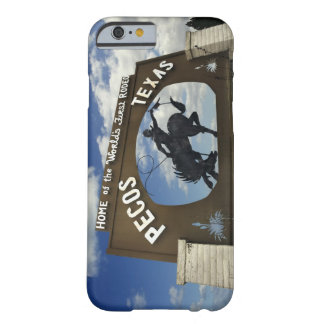 Pecos, Texas sign Barely There iPhone 6 Case