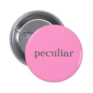 Peculiar button