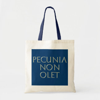 Pecunia Non Olet Bag